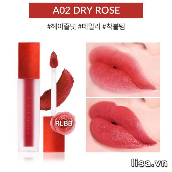 Son Black Rouge A02 Dry Rose có chất son tint mịn môi